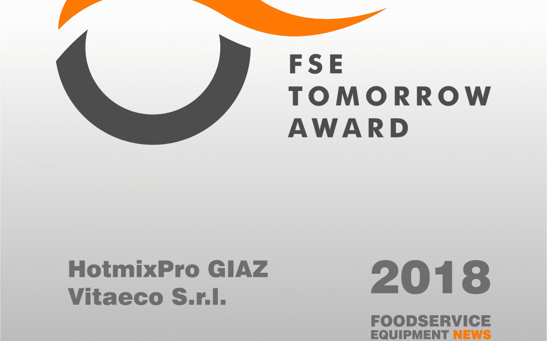 "HOTMIXPRO GIAZ WINS THE ""FSE TOMORROW AWARD"""